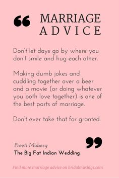 Marriage advice from Preeti Moberg (editor of @southasianbride) Find more marriage advice from wedding bloggers here: http://bridalmusings.com/2015/02/my-number-one-piece-of-marriage-advice/