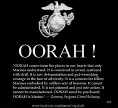 "Nothing is as chilling as being an a room with over 1,000 Marines all yelling ""OORAH!"" all at once. Amazing."