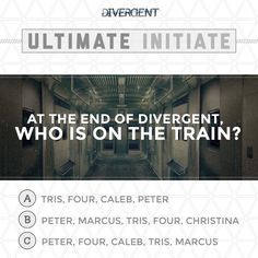 You've read the books and watched the movie. But do you know the answer? ~Divergent~ ~Insurgent~ ~Allegiant~