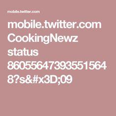 mobile.twitter.com CookingNewz status 860556473935515648?s=09