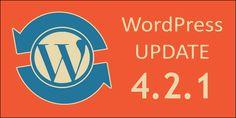 WordPress Update 4.2.1 - Security Release