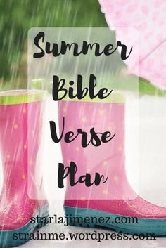 Pressing In and Pressing On with Starla J. : Summer Bible Verse Plan