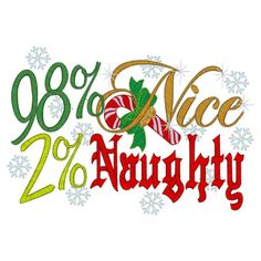 98 Percent Nice 2 Percent Naughty Christmas Embroidered Shirt