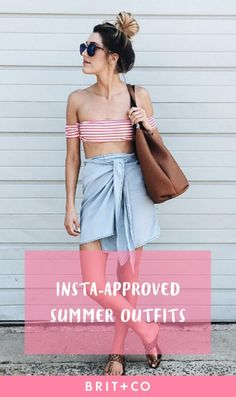 21 Effortless Insta-Approved Outfits to Rock All Summer Long | Brit + Co