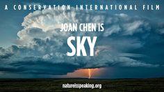 Nature Is Speaking: Joan Chen is Sky - 大自然在說話: 陳沖聲演「天空」| 保護國際基金會 (CI)