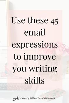 Write better emails in English by using these 45 useful email expressions. Click the link below to watch the full video lesson English Speaking Skills, English Writing Skills, English Lessons, English Vocabulary, Teaching English, Learn English, Writing Tips, English Tips, English Class