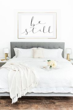 PRINTABLE WALL ART Be Still, Poster, 24x36, Home Decor, Wall Print, Mother's Day Gift, Bedroom Decor, Bedroom Inspo, Bedroom Inspiration, Decorating Ideas, Master Bedroom, Above Bed Poster, Wall Decor (scheduled via http://www.tailwindapp.com?utm_source=p First Apartment Decorating, Couple Bedroom, Couples, Diy, Bedroom Decor, Ideas, Furniture, Home Decor, Build Your Own