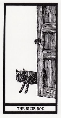The Blue Dog from Edward Gorey's tarot pack The Fantod Deck on Notes from the Pack Pen Illustration, Ink Illustrations, Masterpiece Mystery, Domino Art, Edward Gorey, Matchbox Art, Quirky Art, Up Book, Typography Prints