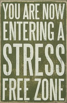 'Stress Free' Box Sign