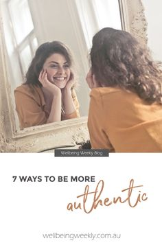 7 Ways To Be More Authentic – Wellbeing Weekly Start Online Business, Online Business Opportunities, Business Marketing, Business Tips, Business Women, Books For Self Improvement, Creativity Exercises, Creativity Quotes, Business Organization