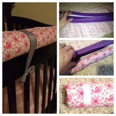 DIY crib rail cover.  (no sew version)  I was looking for a thick cover to protect my lil ones face after she started climbing and falling in her crib. I didn't find anything to my liking, so I made one!  Supplies: -Foam pool noodle  -Double sided glue tape (found by fabric) -Fabric (about 1 1/2 yards) -Ribbon (thick width & at least 3 feet)   Directions: Cut noodle half way through until you reach the middle hallow part.   Cut fabric to about 5-6 inches longer then your noodle , and about 5-6 inches wider then it's width.   Line both inner sides with double sided glue tape.   Wrap fabric around noodle and tuck inside, making sure the fabric and glue are well attached.   Add another glue strip on both inner ends of noodle. Pull loose fabric ends over and into inner noodle to form a neat edge.   Place glue strips on 3 or 4 evenly seperated sections of outer part of completed fabric noodle. Adhere ribbon strips to glue.  Let it sit and dry for several hours.   Place on crib rail and tie ribbons to secure.