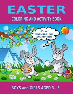 Easter Coloring and Activity Book for Bouncing Bunnies  full of fun games and puzzles https://www.createspace.com/5304528