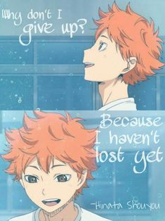 So true! Haikyuu Karasuno, Hinata Shouyou, Kagehina, Haikyuu Anime, Sad Anime Quotes, Manga Quotes, Manga Anime, Haikyuu Ships, Thing 1