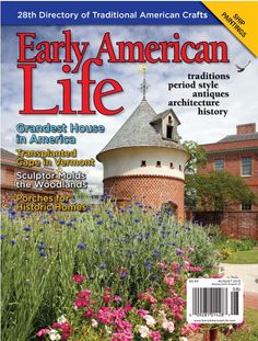 The August 2013 issue features our Directory of Traditional American Crafts photographed at Tryon Palace. Also read about two Vermont houses, the history of porches, and maritime paintings.