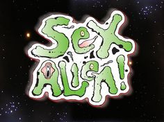 Sex Alien - by the oohz