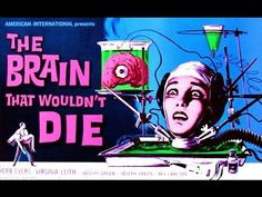 The Brain That Wouldn't Die - B Movie Horror Full Length