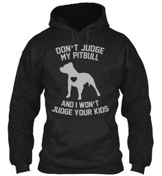 Don't Judge My Pit [Limited Edition]   Teespring