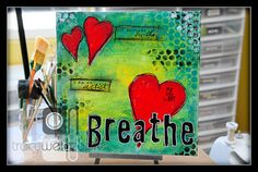 Breathe  By Tracy Weinzapfel  Mixed Media Canvas 12 X by twstudios, $65.00