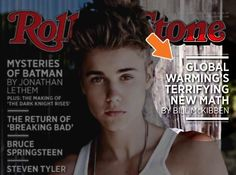MUST SEE: Global warming/climate change should be as famous as the Biebs!!!