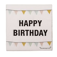 Happy Birthday napkin <3 Design by Bloomingville