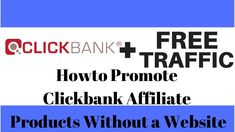 How to Promote Clickbank Affiliate Products Without a Website Internet Marketing, Online Marketing, Digital Marketing, Make Money Online, How To Make Money, Free Website, Online Work, Affiliate Marketing, Promotion