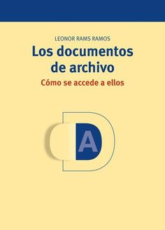 Losdocumentosdearchivo comoseaccede Letters, Editorial, Research Projects, Letter, Lettering, Calligraphy
