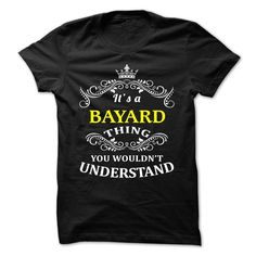 [New last name t shirt] BAYARD  Top Shirt design  BAYARD  Tshirt Guys Lady Hodie  TAG FRIEND SHARE and Get Discount Today Order now before we SELL OUT  Camping camping shirt