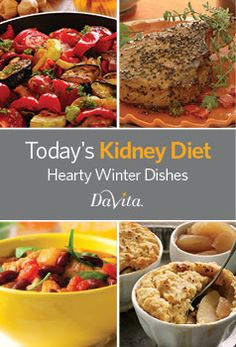 Today's Kidney Diet - Hearty Winter Dishes