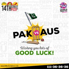 Wishing you lots of GOOD LUCK! ‪#‎14thStreetPizza‬ ‪#‎OriginallyYours‬ ‪#‎AUSvPAK‬ ‪#‎T20WorldCup‬  Call Now 111-36-36-36 or Visit www.14thstreetpizza.com