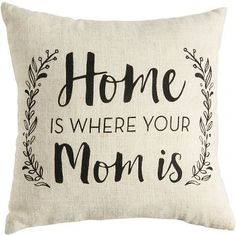 Let Mom cozy up with this sentimental decorative pillow. A fun accent for a bedroom or living room, and great for Mother's Day. 100% polyester.<br><br>Size - 12 x 12