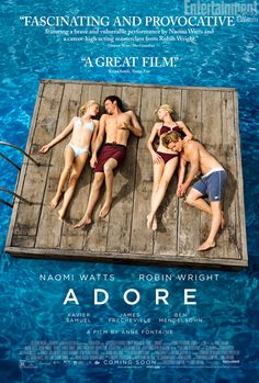 LOVED IT!!!! Naomi Watts and Robin Wright play two mothers who 'Adore' their sons