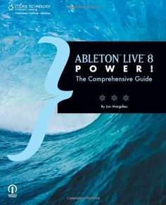 Ableton Live 8 Power!: The Comprehensive Guide by Jon Margulies. $24.62. Publication: October 20, 2009. Publisher: Course Technology PTR; 1 edition (October 20, 2009). Author: Jon Margulies. Series - Power!. Save 38%!