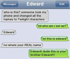 I dont get it.it says he is texting his brother and his name is edward...but at the top it says edward?!