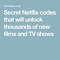 Secret Netflix codes that will unlock thousands of new films and TV shows