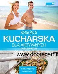Jesteś aktywny? Uprawiasz jakiś sport? Szukasz informacji o zdrowym odżywianiu? Chcesz poznać przepisy na proste, zbilansowane posiłki? Zastanawiasz się jak zrzucić kilka kilogramów? Jeśli odpowiedź na któreś z powyższych pytań brzmi: tak, ta książka jest dla Ciebie. Oto pierwsza na polskim rynku książka kucharska dla sportowców i osób aktywnych. Ponad 100 przepisów na śniadania, obiady i kolacje.