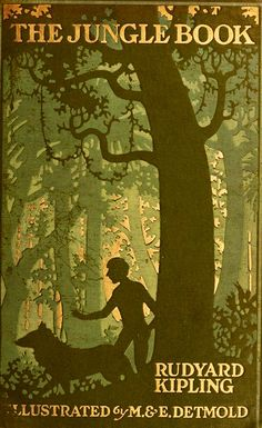 For the love of Books...The Jungle Book, by Rudyard Kipling, New York, The Century Co.,1913, Illustrations by Maurice and Edward Detmold.
