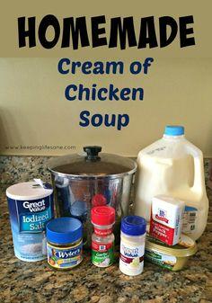 Homemade Cream of Chicken Soup - Keeping Life Sane