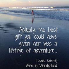 Bali Quotes, Lewis Carroll, Bali Travel, Random Quotes, Alice In Wonderland, Places To See, To My Daughter, Best Gifts, Adventure