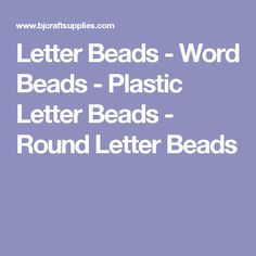 Letter Beads - Word Beads - Plastic Letter Beads - Round Letter Beads