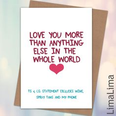 Love You More Funny Anniversery Cards For Him £3.25 - Free UK Delivery #AnniversaryCards #FunnyCards http://limalima.co.uk/product/love-you-more-2/