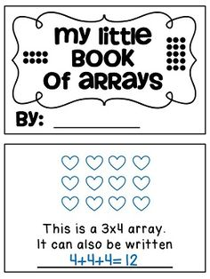 My Little Book of Arrays where students make a cute little book to practice rectangular arrays and repeated addition