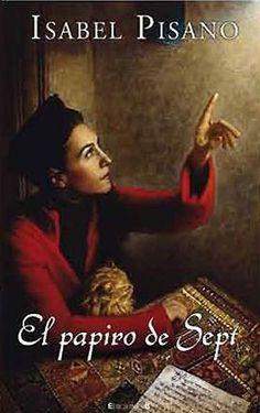 """Hoy en el #blog """"Una vida entre páginas y letras"""" les venimos a hablar de este libro lleno de misterios llamado #ElPapiroDeSept. Para disfrutar la reseña: https://unavidaentrepaginasyletras.blogspot.mx/2017/03/el-papiro-de-sept.html    #Bloggin #Books #Reader #Sinopsis"""