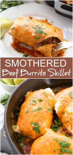 One Pan Smothered Beef Burrito Skillet -- Family Fresh Meals #Recipe #easyrecipe #mexican #burrito #onepan #skillet #familyfreshmeals #dinner