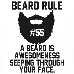 "Beard rule no. 55: ""A beard is awesomeness seeping through your face."" FYI.  #beard #beards #bearded #beardman #fullbeard #men #beardlife #beardgang #monday #beardedman #life #instapic #picoftheday #beardsofinstagram #pic #picture #fun #quote #fitfamdk #fitness #bodybuilding #cycling #crossfit #fitfam #boxing #running #mma #beardgrowth #beardrules #amazing by the_beard_journey"