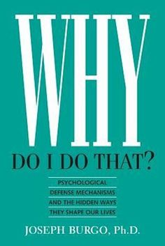 """Another must-listen from my """"Why Do I Do That?: Psychological Defense Mechanisms and the Hidden Ways They Shape Our Lives"""" by Joseph Burgo PhD, narrated by John Raines. Psychodynamic Psychotherapy, Best Self Help Books, Self Development Books, Self Exploration, Writing Exercises, Psychology Books, Abnormal Psychology, Psychology Today, P90x"""