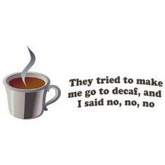 Coffee - no decaf! Thank you, Amy Winehouse. Coffee Is Life, I Love Coffee, Coffee Break, Coffee Time, Coffee Shop, Coffee Mugs, Starbucks Coffee, Black Coffee, Tea Time