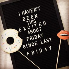 #weekend #friday #stillcounting #holidayimcoming #fiveworkdaysleft #letterboard #writingnotmything