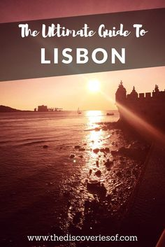 A Full Travel Guide to Lisbon - Complete with information for what to see, where to eat and drink for your Lisbon city break. Read now.