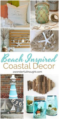 Beach Inspired Coastal Decor | awonderfulthought.com