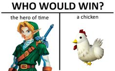 Is that even a question? The cucco :/ <<< LOL, I remember that I didn't know about that so once I tried to kill a chicken :')